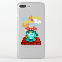 Tea & Books Clear iPhone Case