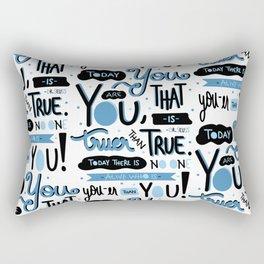 Today You Are You... -Dr. Seuss Rectangular Pillow