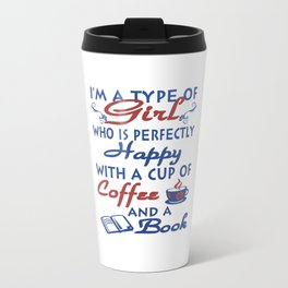 Girl with a cup of coffee and a book Travel Mug
