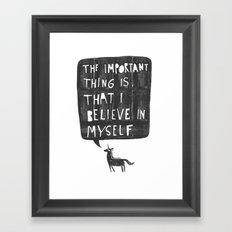 Believe Framed Art Print