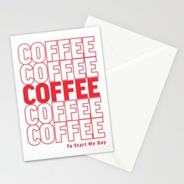 COFFEE TO START MY DAY Stationery Cards