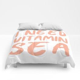 I Need Vitamin Sea - Coral Pink Comforters