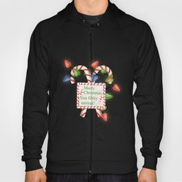 Christmas Candy Canes with a funny message Hoody