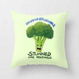 Stunned Like Vegetable Throw Pillow