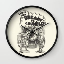 Let's Get Bready to Crumble Wall Clock