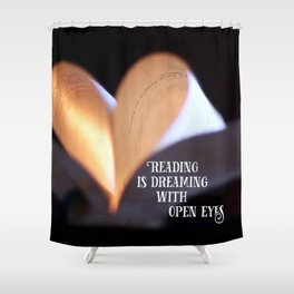 Reading is Dreaming Shower Curtain