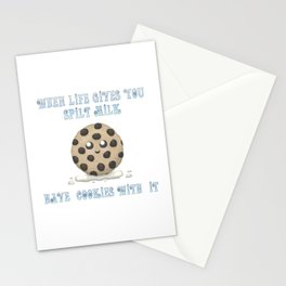 When Life Gives You Spilt Milk, Have Cookies With It Stationery Cards
