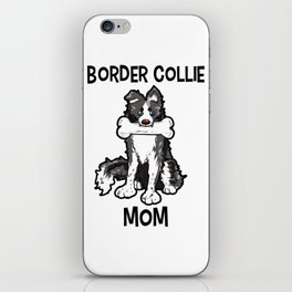 Border Collie Mom Elo Dog Puppy Doggie Mother iPhone Skin