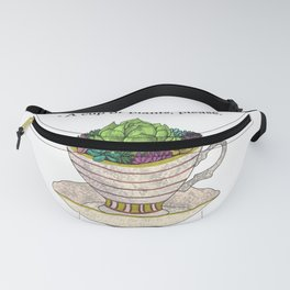 Cup of plants Fanny Pack