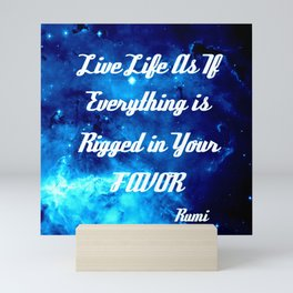 Everything Is Rigged - Rumi Inspirational Quote Mini Art Print