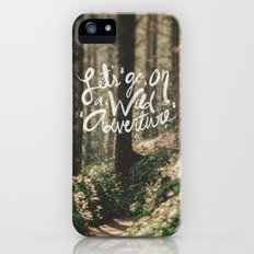 Let's Go on a Wild Adventure Slim Case iPhone (5, 5s)