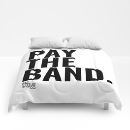 Pay The Band Comforters