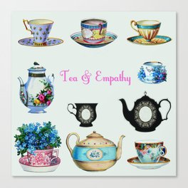 Tea & Empathy Canvas Print