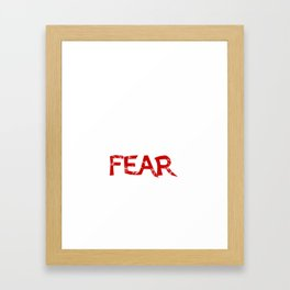 Freedom lies on the otherside of fear Framed Art Print