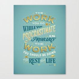 Procrastiworking Poster Canvas Print