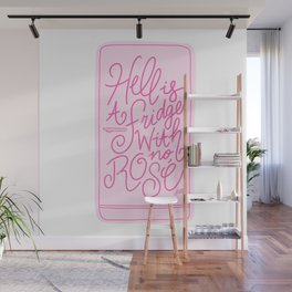 Hell is a Fridge with No Rose (Pink Palette) Wall Mural