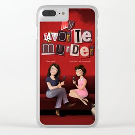 My Favorite Murder Poster Clear iPhone Case