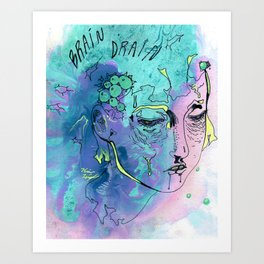 BRAIN DRAIN Art Print