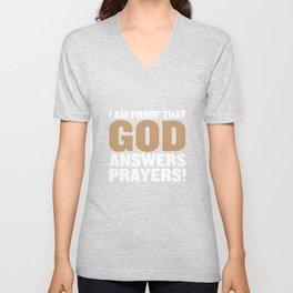 I Am Proof God Answers Prayers Funny T-shirt Unisex V-Neck