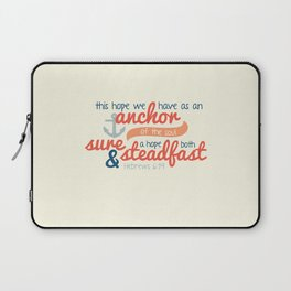 Anchor of the Soul Laptop Sleeve