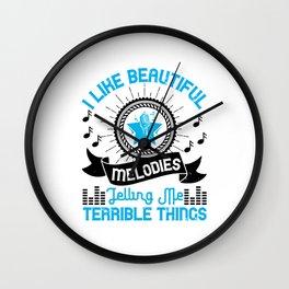 I Like Beautiful Melodies Telling Me Wall Clock