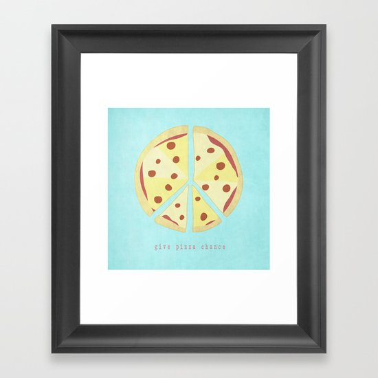 Give Pizza Chance Framed Art Print
