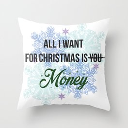 all i want for x-mas is... Throw Pillow