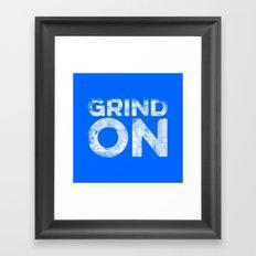 Grind On Framed Art Print