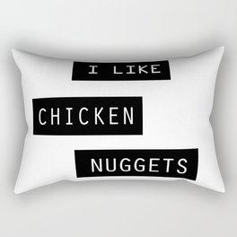 I like chicken nuggets Rectangular Pillow