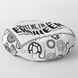 Trust Me Engineer Funny Quote Floor Pillow