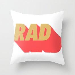 Rad 09 Throw Pillow