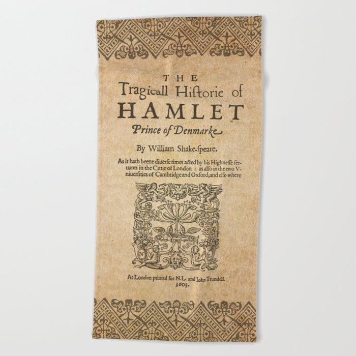 Shakespeare, Hamlet 1603 Beach Towel