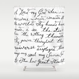How Great Thou Art. Shower Curtain