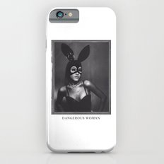 Ari is a DANGEROUS WOMAN Slim Case iPhone 6s