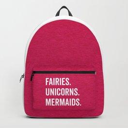 Fairies Unicorns Mermaids Quote Backpack