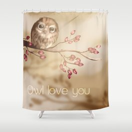 Owl love you Shower Curtain
