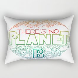 There is no planet B - colors Rectangular Pillow