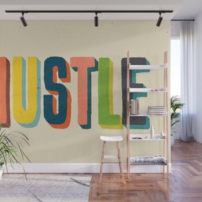 Hustle Wall Mural