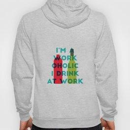 I'm A Workoholic Hoody