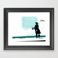 Shoo. Framed Art Print