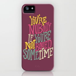 Booed Sometime iPhone Case