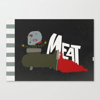 meat Canvas Prints featuring Meat by jnk2007