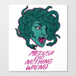 Medusa Did Nothing Wrong Canvas Print