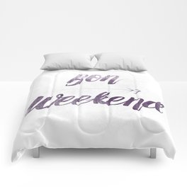 Bon Weekend Grungy lettering Comforters