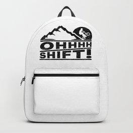Mountain Bike  OHHH SHIFT! MTB Mountain Biking Addict Backpack