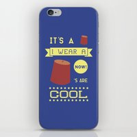 fez iPhone & iPod Skins featuring I Wear A Fez Now by Posters 4 Progress