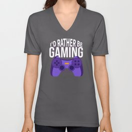 I Would Rather Be Gaming  Video Games Unisex V-Neck