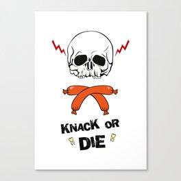 Knack Or Die Canvas Print