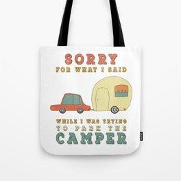 e8b91cb78a11 Camping Camper - Sorry For What I Said Vintage Retro Tote Bag