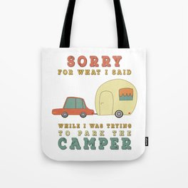 Camping Camper - Sorry For What I Said Vintage Retro Tote Bag